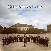 CHRISTIANIALIV - Works from Norway's Golden Age of wind music by Various Artists