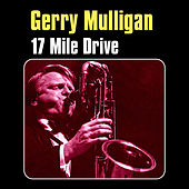 17 Mile Drive by Gerry Mulligan