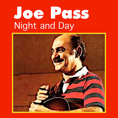 Night and Day by Joe Pass