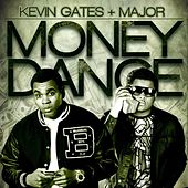 Money Dance by Kevin Gates