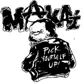 Pick Yourself Up! by The Makai