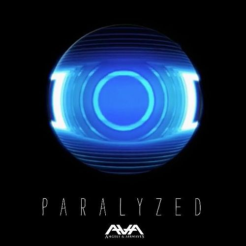 Paralyzed by Angels & Airwaves