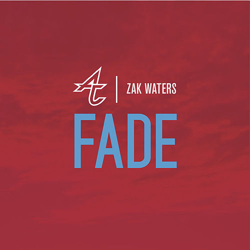 Fade (feat. Zak Waters) by Adventure Club