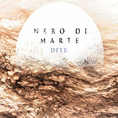 Dite by Nero Di Marte