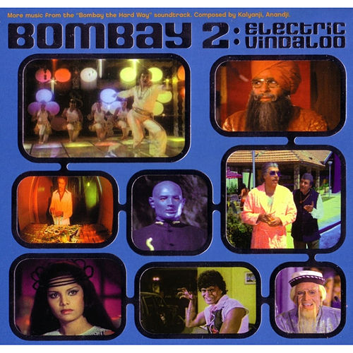 Bombay the Hard Way, Vol. 2: Electric Vindaloo by Various Artists