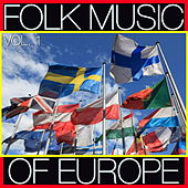 Folk Music of Europe, Vol. 1 by Various Artists