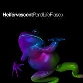 Pondlife Fiasco by Heifervescent