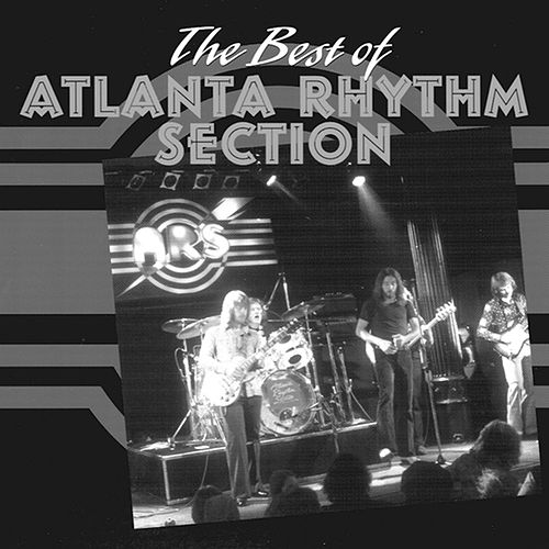 Best Of The Atlanta Rhythm Section (Universal) by Atlanta Rhythm Section