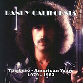 The Euro-American Years 1979-1983 Vol. 2 by Randy California