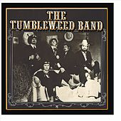 The Tumbleweed Band by The Tumbleweed Band