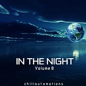 In the Night, Vol. 8 (Chillout Emotions) by Various Artists