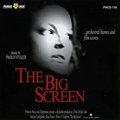 The Big Screen (Orchestral Themes and Film Scores) by Paolo Vivaldi