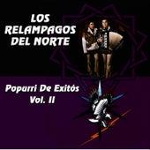 Popurri De Exitos-vol. II by Los Relampagos Del Norte