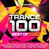 Trance 100 - Best Of 2014 von Various Artists