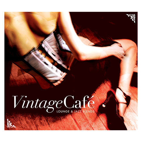 Vintage Café - Lounge & Jazz Blends by Various Artists