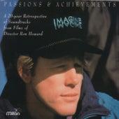 Passions & Achievements: A Ron Howard Retrospective by Various Artists