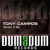 Sahke It - Single by Tony Campos