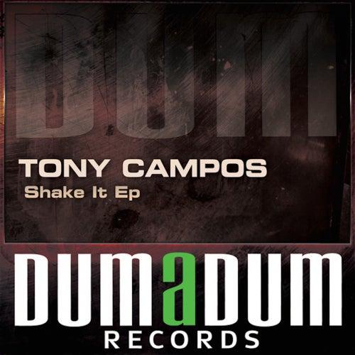 Sahke It - Single by Tony Campos
