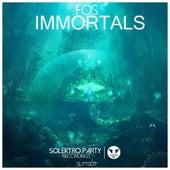 Immortals by F.O.S.
