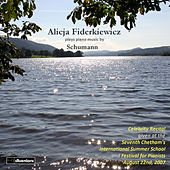 Alicja Fiderkiewicz Plays Piano Music By Schumann by Alicja Fiderkiewicz
