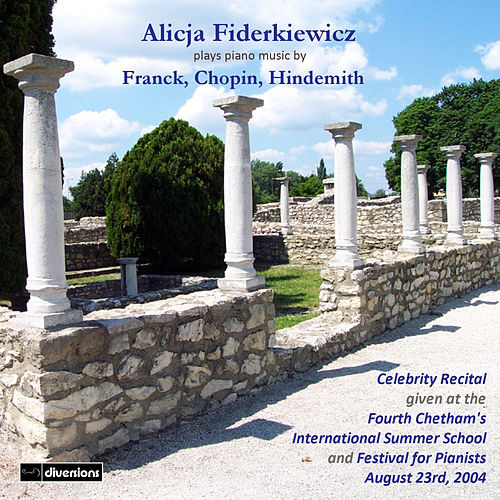Franck, Chopin & Hindemith: Piano Music by Alicja Fiderkiewicz