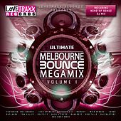 Ultimate Melbourne Bounce Megamix, Vol. 1 by Various Artists