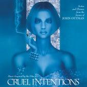 Cruel Intentions by John Ottman