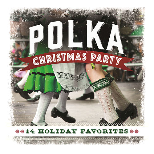 Polka Christmas Party: 14 Holiday Favorites by Craig Duncan