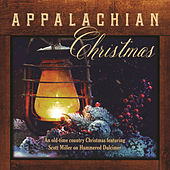 Appalachian Christmas by Scott Miller