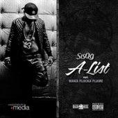 A-List (feat. Waka Flocka Flame) by Sisqó