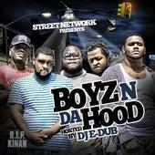 Street Network Presents: Boyz n da Hood (Hosted by DJ E Dub) by Boyz N Da Hood