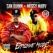 Explosive Mode by Messy Marv
