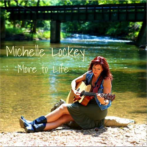 More to Life by Michelle Lockey