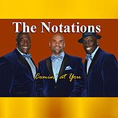 Comin At You by Notations