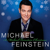 A Michael Feinstein Christmas by Michael Feinstein