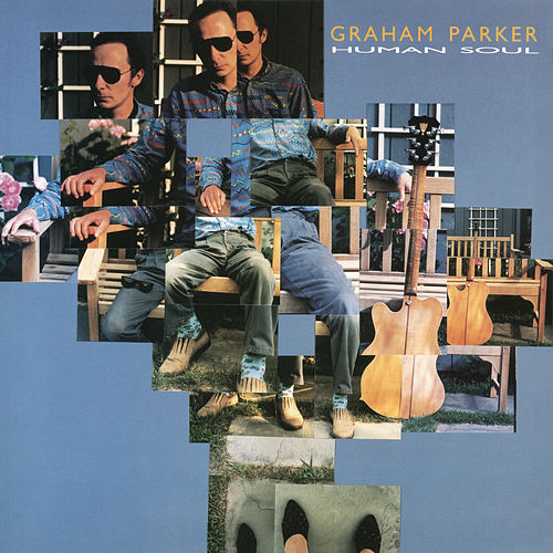 Human Soul (Bonus Track Version) by Graham Parker