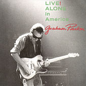 Live! Alone in America by Graham Parker