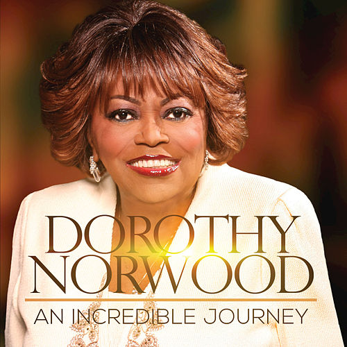 An Incredible Journey by Dorothy Norwood