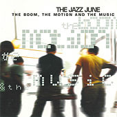 The Boom, The Motion & The Music by The Jazz June