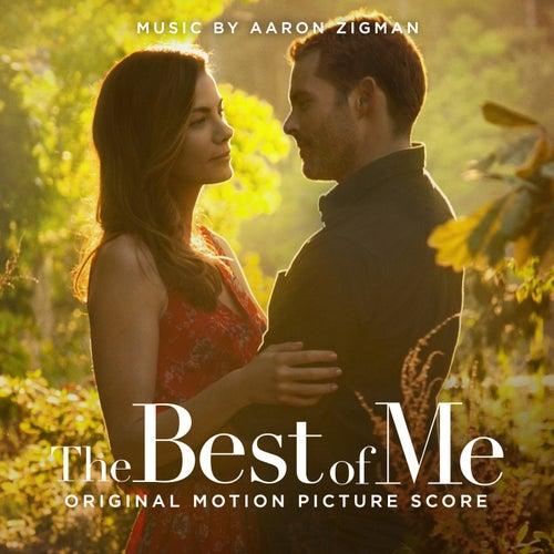 The Best Of Me by Aaron Zigman
