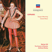 Coprario: Songs Of Mourning; Consort Music by Various Artists