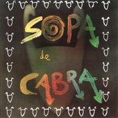 Sopa de Cabra by Sopa De Cabra