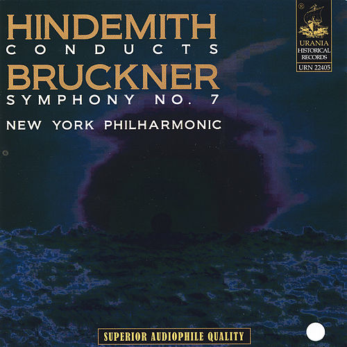 Hindemith Conducts Bruckner Symphony No. 7 by Paul Hindemith