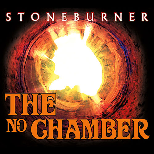 The No Chamber by Stoneburner