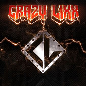 Crazy Lixx by Crazy Lixx