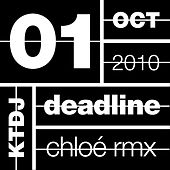 Ktdj Deadline 01: The One in Other (Remixes) by Chloé