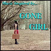 Music Inspired by 'Gone Girl' by Various Artists