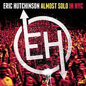 Almost Solo in NYC (Live) by Eric Hutchinson