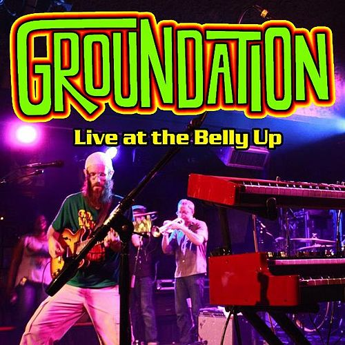 Live at the Belly Up by Groundation