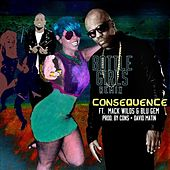 Bottle Girls Remix (feat. Mack Wilds & Blu Gem) by Consequence